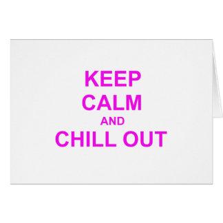 Behalten Sie Ruhe und kühlen Sie heraus rotes rosa Karte