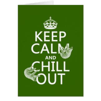 Behalten Sie Ruhe und kühlen Sie heraus (Sloth) Grußkarte