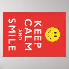 Behalten Sie Ruhe und Lächeln, Smiley-Plakat Poster