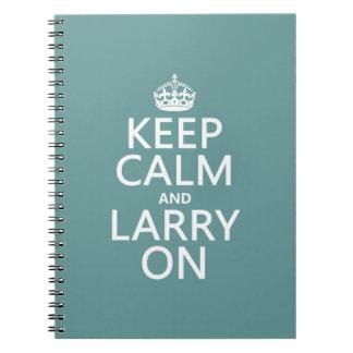 Behalten Sie Ruhe und Larry auf (irgendeine Farbe) Notizblock