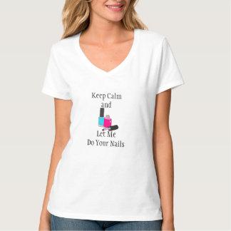 Behalten Sie Ruhe und lassen Sie mich Ihrer T-Shirt