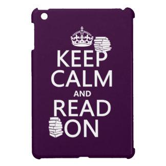 Behalten Sie Ruhe und lesen Sie auf (in iPad Mini Hülle