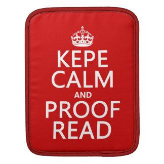 Behalten Sie Ruhe und lesen Sie Korrektur (kepe) Sleeve Für iPads