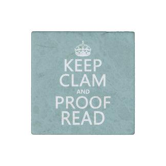 Behalten Sie Ruhe und lesen Sie Korrektur Stein-Magnet