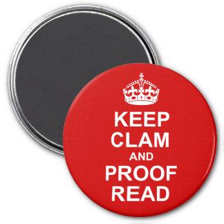 Behalten Sie Ruhe und lesen Sie ringsum Magneten Runder Magnet 7,6 Cm