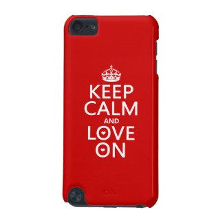 Behalten Sie Ruhe und Liebe an - alle Farben iPod Touch 5G Hülle