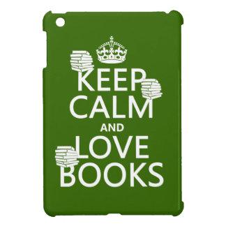 Behalten Sie Ruhe und Liebe bucht (in irgendeiner iPad Mini Hülle