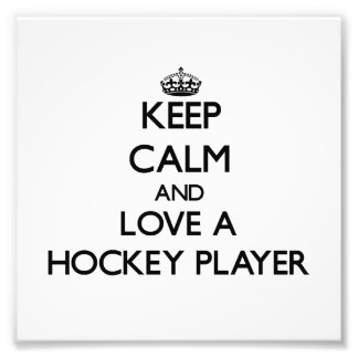 Behalten Sie Ruhe und Liebe ein Hockey-Spieler