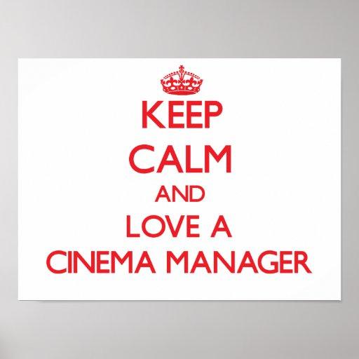 Behalten Sie Ruhe und Liebe ein Kino-Manager Plakate