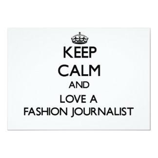 Behalten Sie Ruhe und Liebe ein Mode-Journalist Individuelle Einladungen