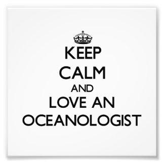 Behalten Sie Ruhe und Liebe ein Oceanologist