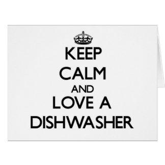 Behalten Sie Ruhe und Liebe eine Spülmaschine Riesige Grußkarte