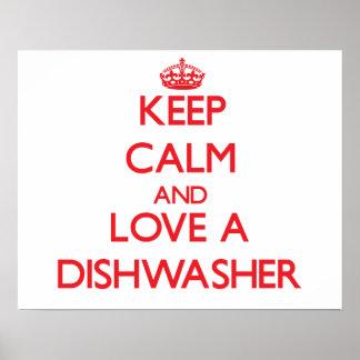 Behalten Sie Ruhe und Liebe eine Spülmaschine Poster