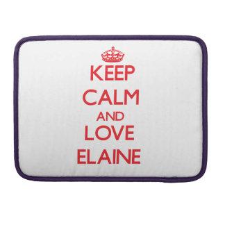 Behalten Sie Ruhe und Liebe Elaine MacBook Pro Sleeves