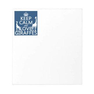 Behalten Sie Ruhe-und Liebe-Giraffen - alle Farben Notizblock