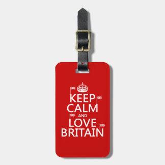 Behalten Sie Ruhe und Liebe Großbritannien Gepäckanhänger