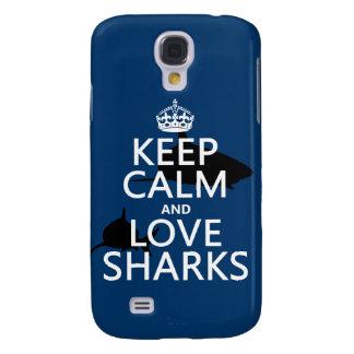 Behalten Sie Ruhe-und Liebe-Haifische Galaxy S4 Hülle
