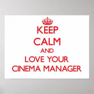 Behalten Sie Ruhe und Liebe Ihr Kino-Manager Posterdruck