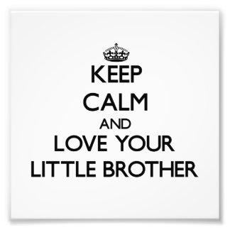 Behalten Sie Ruhe und Liebe Ihr kleiner Bruder Photographie