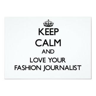 Behalten Sie Ruhe und Liebe Ihr Mode-Journalist Individuelle Ankündigungen