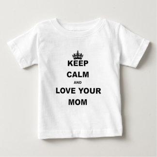 BEHALTEN Sie RUHE UND LIEBE IHR MOM.png Baby T-shirt