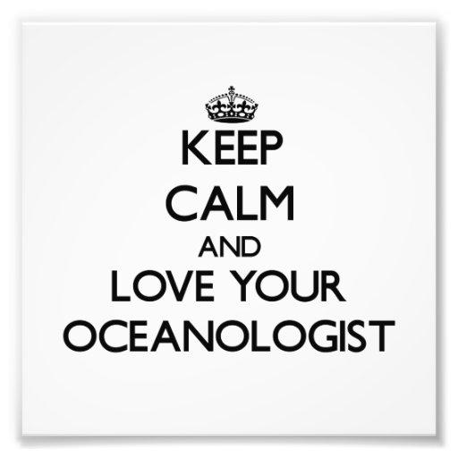 Behalten Sie Ruhe und Liebe Ihr Oceanologist Photographie