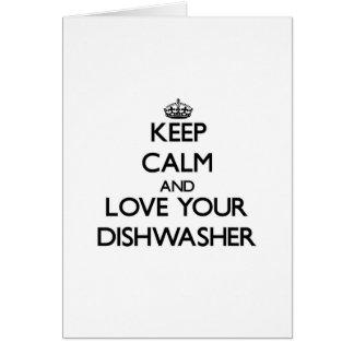 Behalten Sie Ruhe und Liebe Ihre Spülmaschine