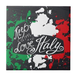Behalten Sie Ruhe und Liebe Italien Fliese