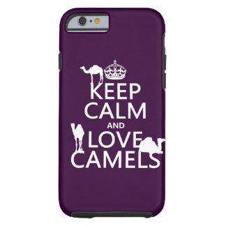 Behalten Sie Ruhe-und Liebe-Kamele (alle Farben) Tough iPhone 6 Hülle