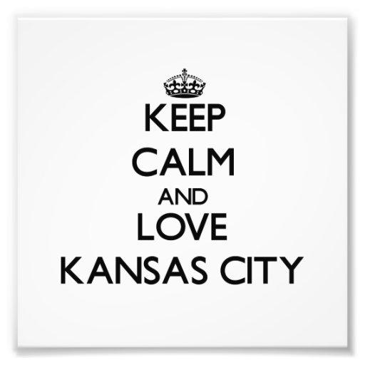 Behalten Sie Ruhe und Liebe Kansas City Fotografischer Druck