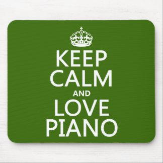Behalten Sie Ruhe-und Liebe-Klavier (irgendeine Mousepads
