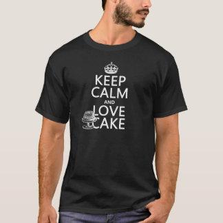 Behalten Sie Ruhe-und Liebe-Kuchen T-Shirt