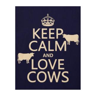 Behalten Sie Ruhe-und Liebe-Kühe (alle Farben) Holzwanddeko