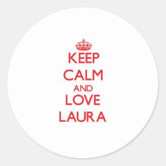 Behalten Sie Ruhe und Liebe Laura Runder Sticker