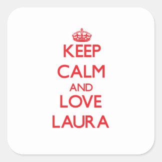 Behalten Sie Ruhe und Liebe Laura Quadrataufkleber