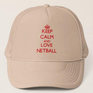 Behalten Sie Ruhe und Liebe Netball Truckerkappe