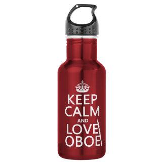Behalten Sie Ruhe und Liebe Oboe (irgendeine Edelstahlflasche