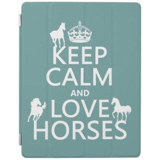 Behalten Sie Ruhe-und Liebe-Pferde - alle Farben iPad Hülle