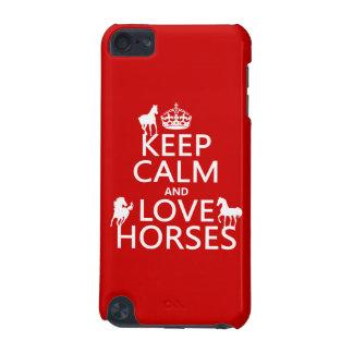 Behalten Sie Ruhe-und Liebe-Pferde - alle Farben iPod Touch 5G Hülle
