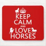 Behalten Sie Ruhe-und Liebe-Pferde - alle Farben Mousepads