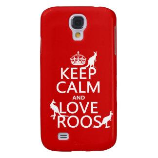 Behalten Sie Ruhe und Liebe Roos (Kängurus) Galaxy S4 Hülle