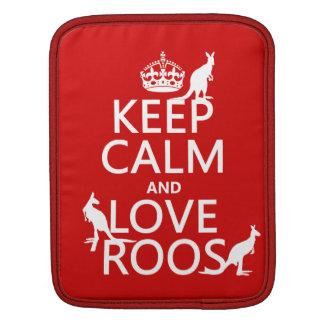 Behalten Sie Ruhe und Liebe Roos (Kängurus) Sleeve Für iPads