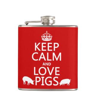 Behalten Sie Ruhe-und Liebe-Schweine (alle Farben) Flachmann