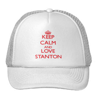 Behalten Sie Ruhe und Liebe Stanton Truckercap