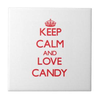 Behalten Sie Ruhe und Liebe Süßigkeit Kachel