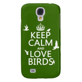 Behalten Sie Ruhe-und Liebe-Vögel (irgendeine Galaxy S4 Hülle