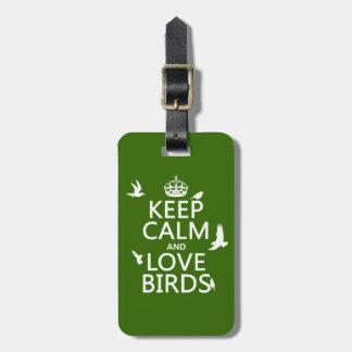 Behalten Sie Ruhe-und Liebe-Vögel (irgendeine Gepäckanhänger