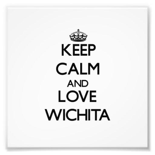Behalten Sie Ruhe und Liebe Wichita Fotografien