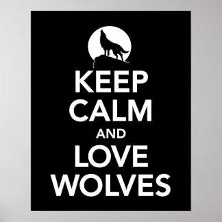 Behalten Sie Ruhe und Liebe-Wölfe drucken oder Poster