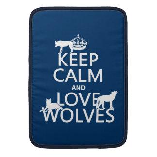Behalten Sie Ruhe-und Liebe-Wölfe (irgendeine MacBook Sleeve
